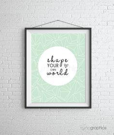 "Shape Your Own World Mint Print - 8x10"" Wall Art"