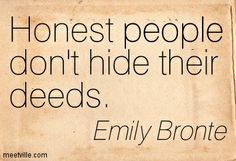 Quotes of Emily Bronte About love, friendship, society, country, company, pleasure, man, faith, heaven, life, dreams, sad, people, living, work, silence, death, courage, goal, soul