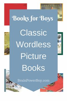Best Books for Boys: Classic Wordless Picture Books