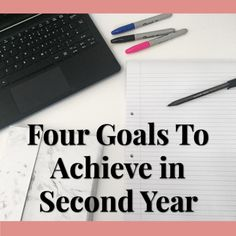 Four goals I want to Achieve in my second year at university