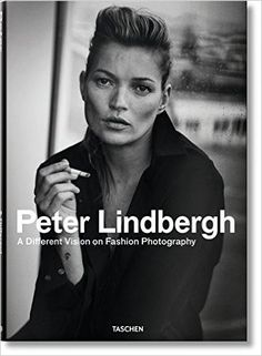 Amazon.com: Peter Lindbergh: A Different Vision on Fashion Photography (9783836552820): Thierry-Maxime Loriot, Peter Lindbergh: Books