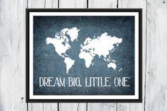 World Map Print - Nursery Wall Decor - Custom Colors - Dream Big, Little One
