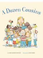 A Dozen Cousins   Childrens Books   Celebrating Families