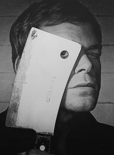 Michael C. Hall as Dexter Morgan. hall is as amazing as the character he plays