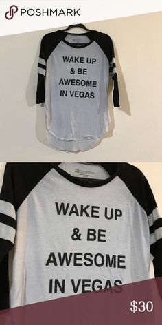 Wake up and be awesome in Vegas shirt Shirt turned a little grey but still super comfy. Size small. Lightly worn. PINK Victoria's Secret Tops Tees - Long Sleeve