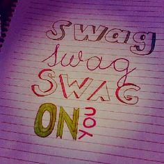 Swag on you!