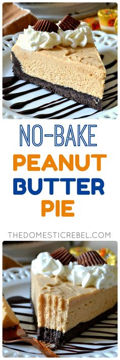 No-Bake Peanut Butter Pie – The Domestic Rebel Peanut Butter Filling, Peanut Butter Cheesecake, Butter Pie, Creamy Peanut Butter, Peanut Butter Cups, No Bake Treats, No Bake Desserts, Just Desserts, Real Food Recipes