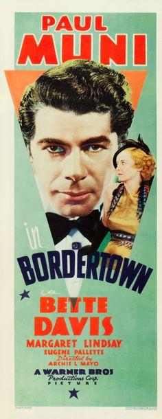 Bordertown (1935) Paul Muni, Bette Davis, Margaret Lindsay