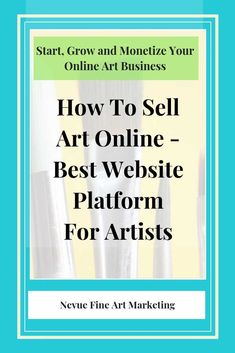 How To Sell Art Online - Best Website Platform For Artists - Are you interested in learning how to sell art online? Discover what the best website platform for artists is so you can build your art business today via Craft Business, Creative Business, Business Tips, Selling Art Online, Online Art, Selling Crafts, Sell My Art, Business Planner, Art Market