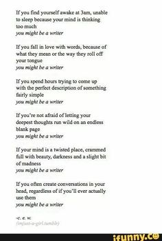 You might be a writer