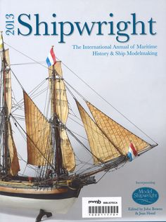 Shipwright : The International Annual of Maritime History & Ship Modelmaking