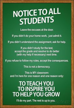 Every teacher at my high school should have a sign like this one in their classroom! From teacher to student, it's all about effort. Classroom Rules Poster, Classroom Quotes, Teacher Quotes, Science Classroom, Classroom Rules High School, Classroom Ideas, Decorating High School Classroom, Classroom Charts, Classroom Door