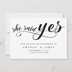 Shop She Said Yes Simple Minimalist Black Script Save The Date created by MSJ_DESIGNS. Personalize it with photos & text or purchase as is! Engagement Party Invitations, Save The Date Invitations, Wedding Invitation Cards, Save The Date Magnets, Save The Date Cards, Save The Date Templates, She Said, Name Writing, Wedding Announcements