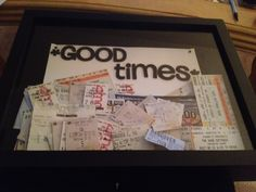 Tickets from all events.. In a shadow box..