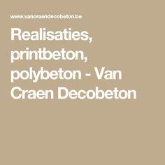Realisaties, printbeton, polybeton - Van Craen Decobeton