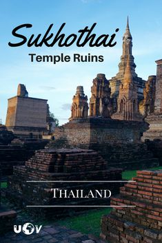 The Sukhothai temple ruins are often over looked when traveling in Thailand, but this post might persuade you otherwise. #Sukhothai #Thailand #TempleRuins #Temple #UnearthTheVoyage