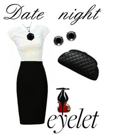 """""""Date night eyelet"""" by krysta-linnea-smith ❤ liked on Polyvore featuring Christian Louboutin, Effy Jewelry and Chanel"""