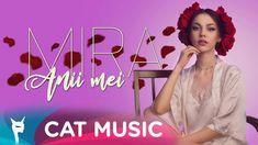 Mira - Anii mei (Official Video)