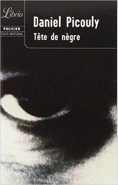 Tête de Nègre | Daniel Picouly  | 1998