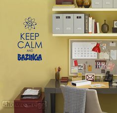 For my Big Bang Theory friends...    Keep Calm and Bazinga  Vinyl Wall Art  FREE Shipping by showcase66, $17.50  Inspired by The Big Bang Theory television show.