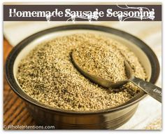 An easy DIY sausage #seasoning without all the added ingredients in real sausage. - WholeIntentions.com