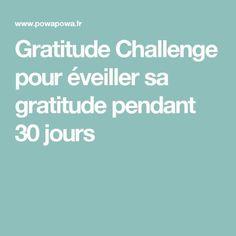 Gratitude Challenge pour éveiller sa gratitude pendant 30 jours