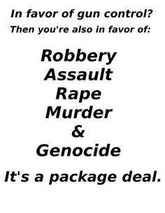 In favor of gun control?