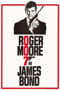 James Bond (Roger Moore) poster for 'Live And Let Die' James Bond Movie Posters, James Bond Movies, Film Posters, Theatre Posters, Theater, Estilo James Bond, Bond Series, Tv Series, Spy Who Loved Me