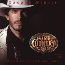 George Strait - Pure Country - The movie was as good as the music!