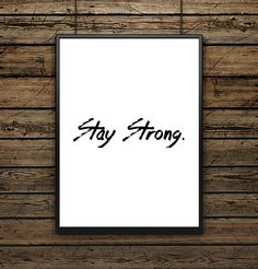 Affiche illustration Typographie 'Stay Strong""