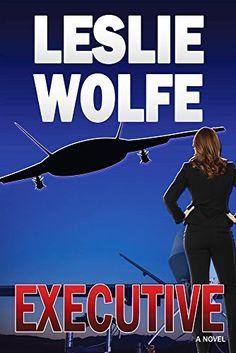 Executive: A Political Thriller by Leslie Wolfe, http://www.amazon.com/dp/B005SJQWI2/ref=cm_sw_r_pi_dp_6dMkub01N6P53