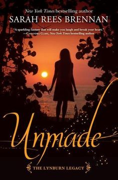 New arrival: Unmade by Sarah Rees Brennan