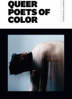 Read Book Nepantla: An Anthology Dedicated to Queer Poets of Color Author Christopher Soto Free Pdf Books, Free Ebooks, Got Books, Books To Read, Poetry Anthology, American Poetry, Audre Lorde, Online Journal, Poetry Books