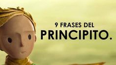 El Principito y sus 9 frases más conmovedoras que te harán reflexionar