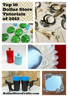 Top 10 Dollar Store Tutorials of 2013 - from DollarStoreCrafts.com, the original source of dollar store crafts!