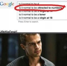 ~Divergent~ ~Insurgent~ ~Allegiant~ I had to laugh. Looks like I've found a new fandom . And another board to build Divergent Memes, Divergent Fandom, Divergent Trilogy, Divergent Insurgent Allegiant, Four From Divergent, Theo James, Tris Et Quatre, Lorien Legacies, I Am Number Four