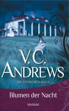 Flowers In The Attic German Cover Flowers In The Attic Gone With The Wind Cover