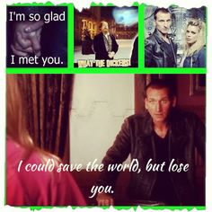 Doctor who, ninth doctor. I miss him):