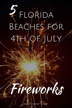 These 5 Fun Florida Beaches not only put on a fantastic display for 4th of July Fireworks, they offer a whole day filled with family fun at the beach.