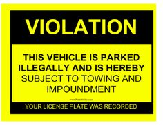 This yellow and black sign lets people know that a vehicle has been parked illegally, and the owner's plate has been recorded. Free to download and print