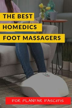 The best Homedics foot massager models for plantar fasciitis (heel pain), neuropathy, blood circulation and just aching feet at the end of the day #massage #foot #pain