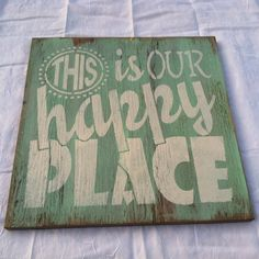 This is our HAPPY PLACE Hand painted, WELCOME, wall hanging, Home decor 12x12 in. Wood Porch Sign on Etsy, $22.00