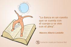 """""""La danza es un cuento"""" ¡Si señores! #FraseDanzaEnRed"""