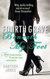 Fourth Grave Beneath My Feet (Charley Davidson, #4) by Darynda Jones