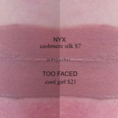 Too Faced Cool Girl = NYX Cashmere Silk - lipstick dupe