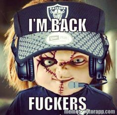 Oakland Raiders Fuck Yes!!! Its about time!!!