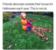 Post with 36 votes and 1457 views. Tagged with spiderman, iron man, marvel, avengers, tooyoungtodie; I dont feel so good about Halloween this year. Funny Af Memes, Funny Marvel Memes, Marvel Jokes, Dc Memes, Avengers Memes, The Avengers, Funny Relatable Memes, Hilarious, Funny Halloween Memes