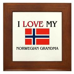 I Love My Norwegian Grandma Framed More Like This: Framed Tiles: Norwegian travel, Norwegian women, Norwegian language. Norwegian Vikings, Norway Viking, Norwegian Food, Scandinavian Countries, My Roots, Lillehammer, My Heritage, Mother And Father, Tile Design