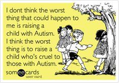 Teach your children acceptance. PLEASE