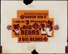 Hollywood Candy,3 Big Bears candy bar wrapper, 1940's 1950's